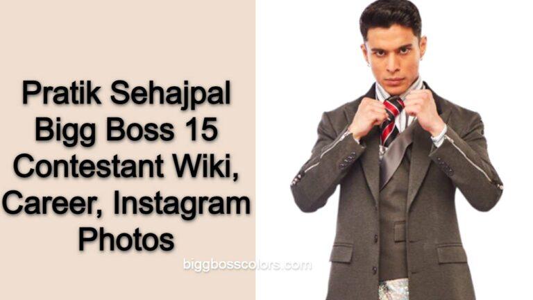 Pratik Sehajpal Bigg Boss 15 Contestant